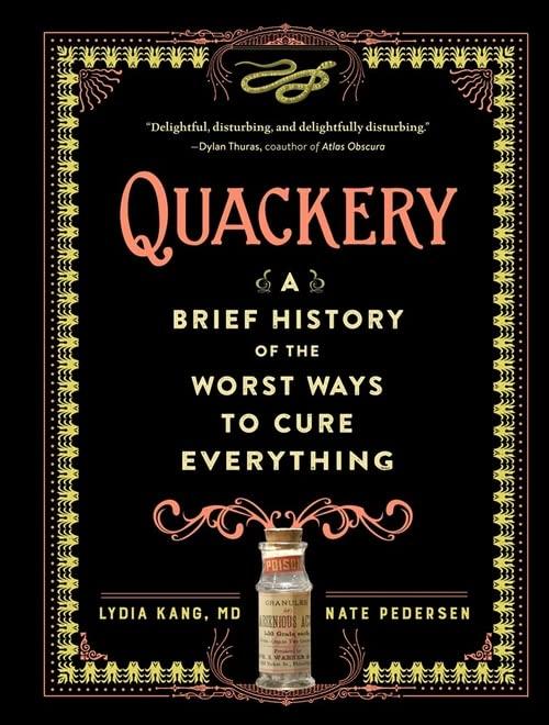 Quackery By Lydia Kang