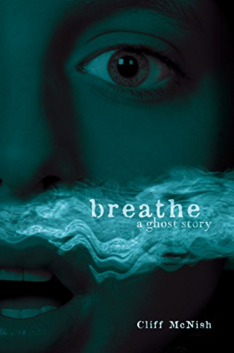 Breathe By Cliff McNish