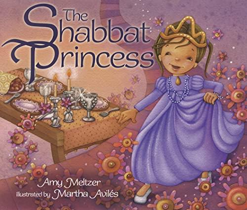 The Shabbat Princess By Amy Meltzer