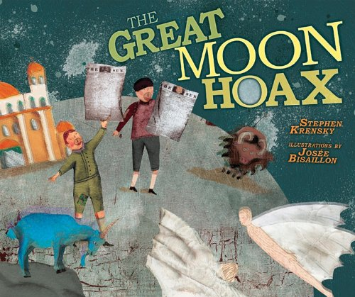The Great Moon Hoax By Dr Stephen Krensky