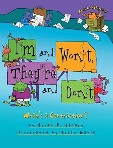 I'm and Won't They're and Don't By Brian Cleary