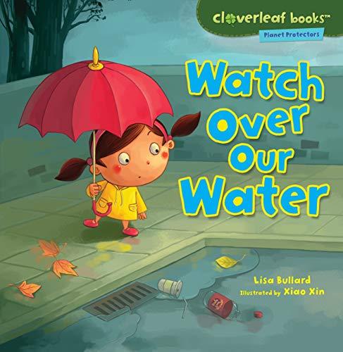 Watch Over Water By Lisa Bullard