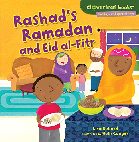 Rashad's Ramadan and Eid al-Fitr By Holli Conger