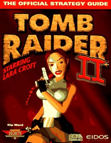 Tomb Raider 2 Official Game Secrets by Prima Games