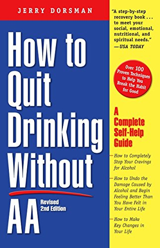 How To Quit Drinking Without Aa By Jerry Dorsman