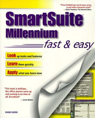 Smartsuite Millennium Edition Fast and Easy By Diane Koers