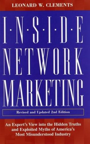 Inside Network Marketing By Leonard W. Clements