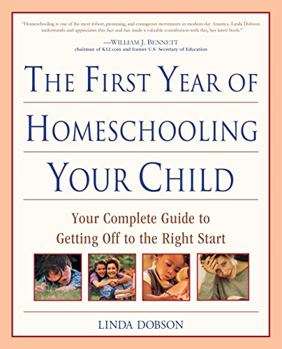 First Year Homeschooling By Linda Dobson