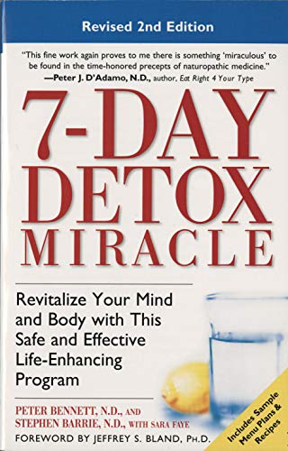 7-Day Detox Miracle, Revised 2nd Edition By Peter Bennett
