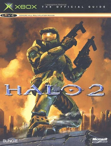 Halo 2: Official Strategy Guide (Prima Official Game Guides) By Prima Development