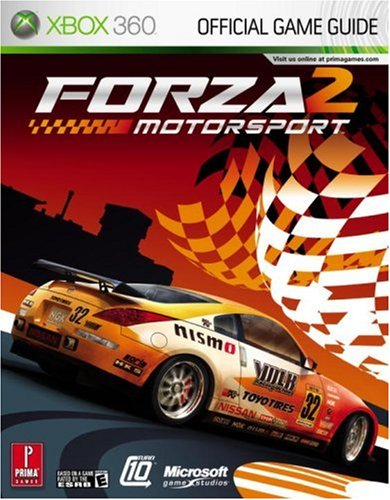 Forza Motorsports 2: The Official Strategy Guide (Prima Official Game Guides) By B. Anthony