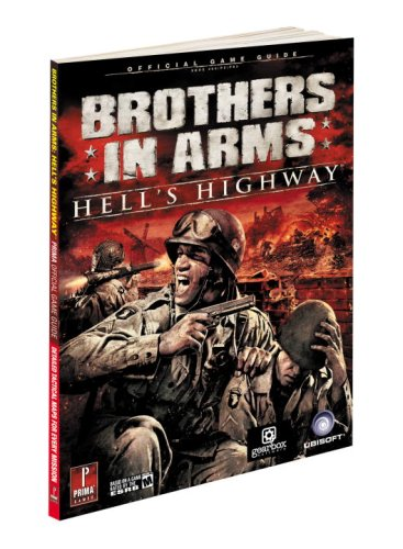 Brothers in Arms Hell's Highway Official Game Guide By Prima Games