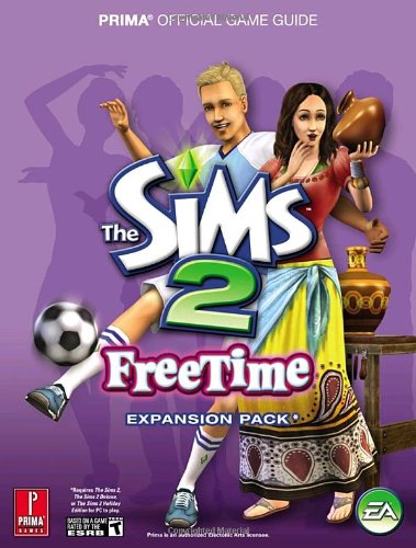 The Sims 2 Free Time Official Game Guide By Prima Development