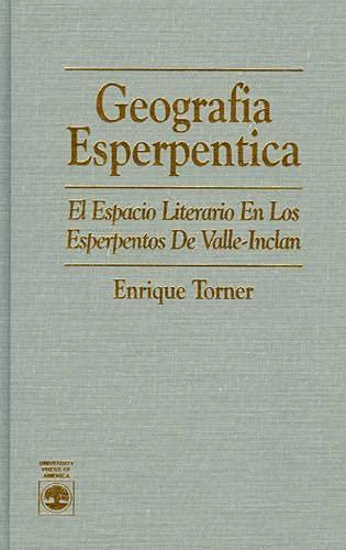 Geografia Esperpentica By Enrique Torner