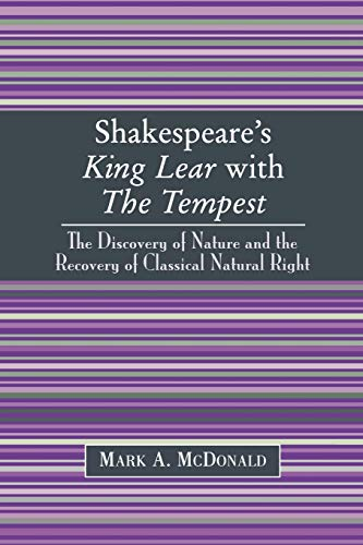 Shakespeare's King Lear with The Tempest By Mark A. McDonald