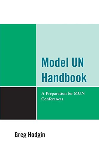 Model UN Handbook By Greg Hodgin