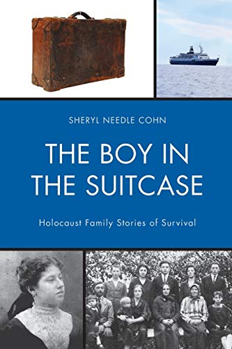 The Boy in the Suitcase By Sheryl Needle Cohn