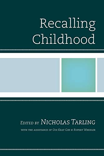 Recalling Childhood By Edited by Nicholas Tarling