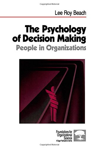 The Psychology of Decision-Making By Lee Roy Beach
