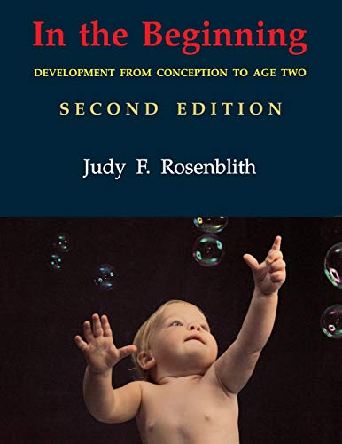 In the Beginning By Judy F. Rosenblith