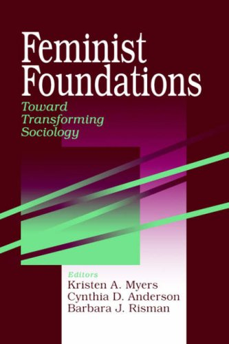 Feminist Foundations By Edited by Kristen A. Myers