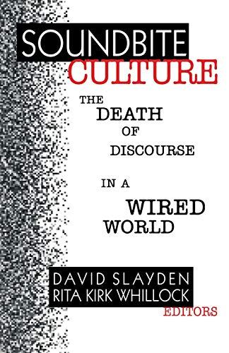 Soundbite Culture By David Slayden