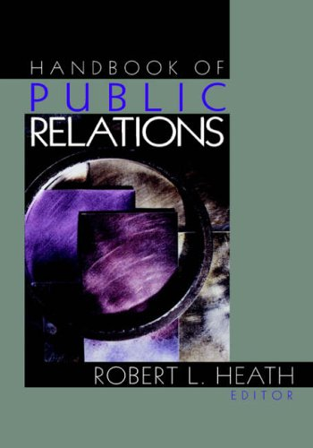 Handbook of Public Relations Edited by Robert L. Heath