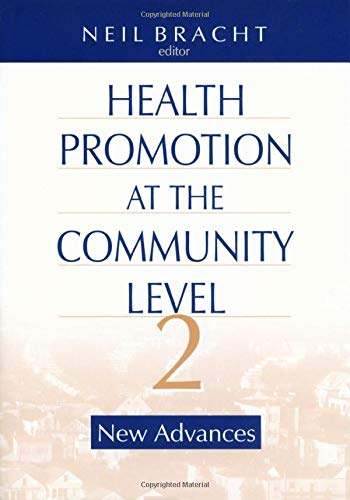 Health Promotion at the Community Level By Neil Bracht