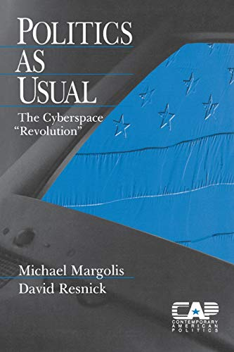 Politics as Usual By Michael Margolis
