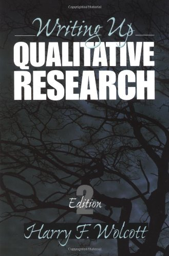 Writing Up Qualitative Research (Qualitative Research Methods) By Harry F. Wolcott