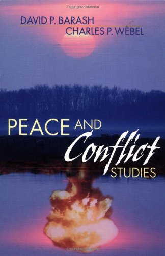 Peace and Conflict Studies: A Twenty-first Century Perspective By David P. Barash