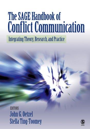 The SAGE Handbook of Conflict Communication By John G. Oetzel