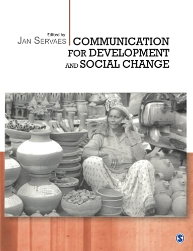 Communication for Development and Social Change By Edited by Jan Servaes