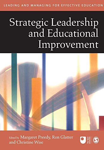 Strategic Leadership and Educational Improvement By Maggie Preedy