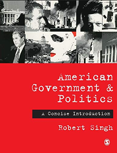 American Government and Politics By Robert P. Singh