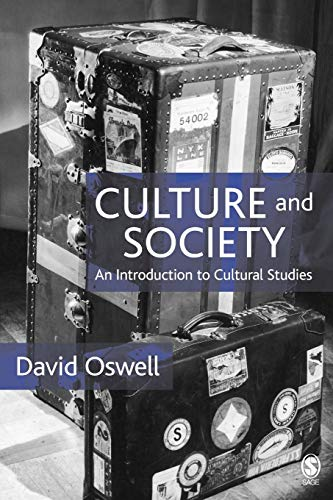 Culture and Society By David Oswell