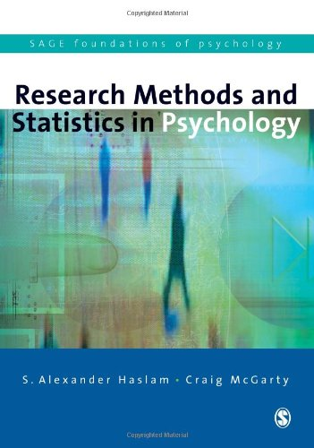 Research Methods and Statistics in Psychology By S. Alexander Haslam