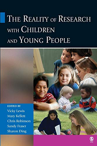 The Reality of Research with Children and Young People By Vicky Lewis