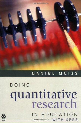 Doing Quantitative Research in Education By Daniel Muijs