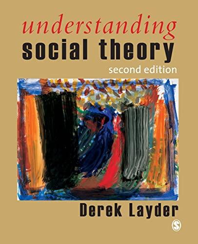 Understanding Social Theory By Derek Layder