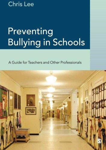 Preventing Bullying in Schools By Chris Lee