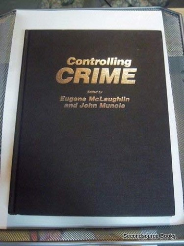Controlling Crime By Eugene McLaughlin