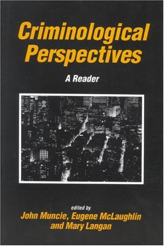 Criminological Perspectives: A Reader by John Muncie