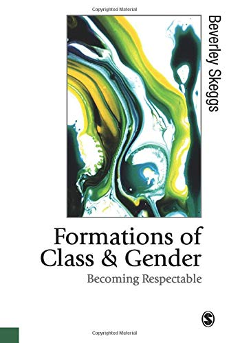 Formations of Class & Gender By Bev Skeggs