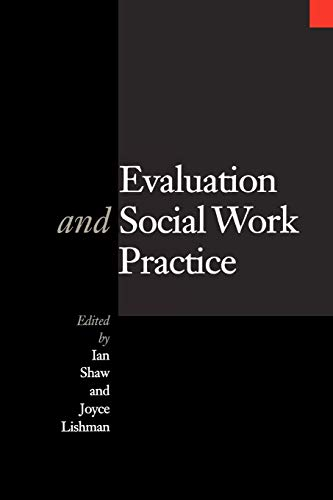 Evaluation and Social Work Practice By Ian Shaw