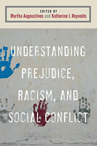 Understanding Prejudice, Racism, and Social Conflict Edited by Martha Augoustinos