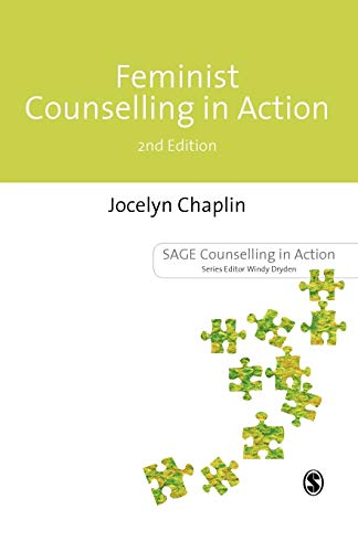 Feminist Counselling in Action By Jocelyn Chaplin