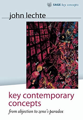 Key Contemporary Concepts By John Lechte