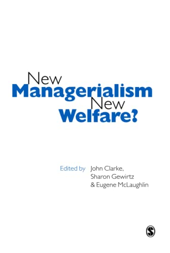 New Managerialism, New Welfare? By John H. Clarke