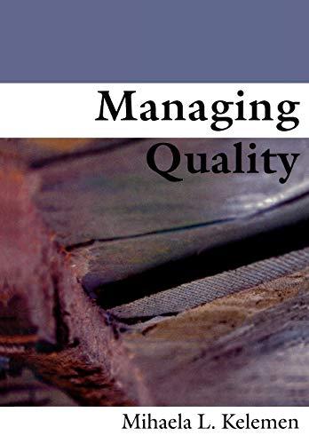 Managing Quality By Mihaela L Kelemen
